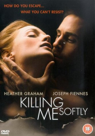 Killing Me Softly [2002] [DVD]