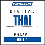 Thai Phase 1, Unit 01: Learn to Speak and Understand Thai with Pimsleur Language Programs | Pimsleur