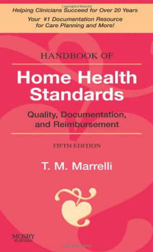 Handbook of Home Health Standards: Quality,...