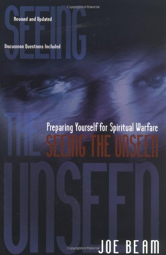 Seeing the Unseen: Joe Beam: 9781582292731: Amazon.com: Books