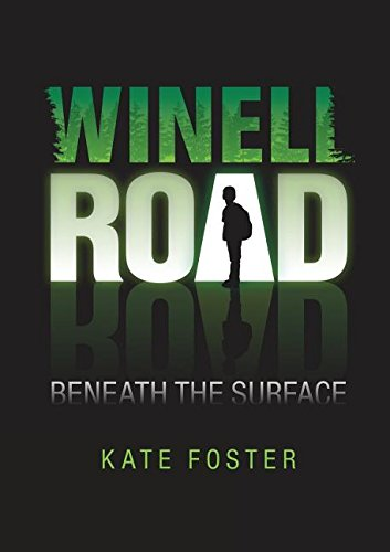 Winell Road: Beneath the Surface Book Cover