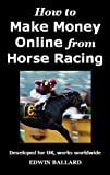 How to Make Money Online from Horse Racing