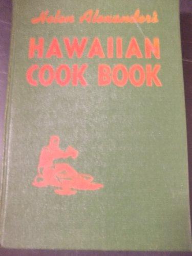 The Helen Alexander Hawaiian cook book by Helen Alexander