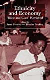 img - for Ethnicity and Economy : 'Race and Class' Revisited (Hardcover)--by S. Fenton [2002 Edition] book / textbook / text book