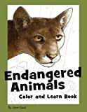 img - for [(Endangered Animals Color and Learn Book: The Coloring Book for Kids Who Love Endangered Animals )] [Author: Jonni Good] [Nov-2010] book / textbook / text book