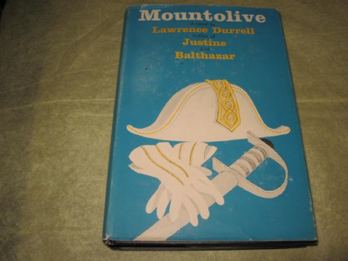 Mountolive,: A novel, Lawrence Durrell
