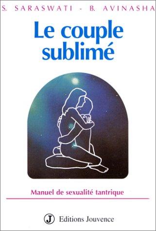 le-couple-sublime-manuel-de-sexualite-tantrique