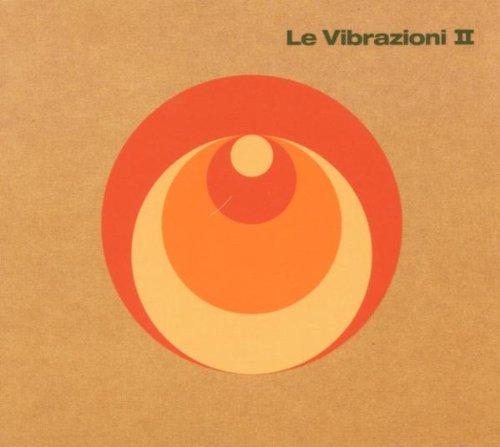 Le Vibrazioni - Vibrazioni Ii - Zortam Music