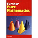 Further Pure Mathematicsby Brian Gaulter