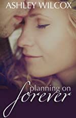 Planning on Forever (The Forever Series)