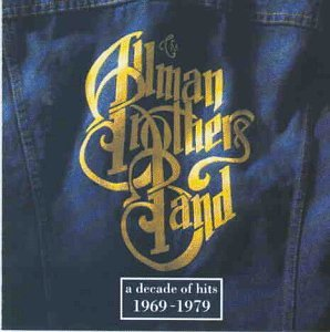 Allman Brothers Band - A Decade of Hits 1969-79 - Zortam Music