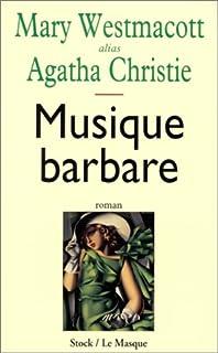 Musique barbare : roman