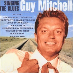 Guy Mitchell - Singing Blues - Zortam Music