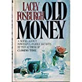 img - for Old Money book / textbook / text book