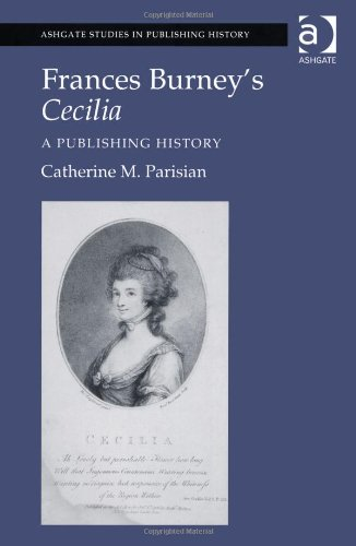 Frances Burney's Cecilia: A Publishing History (Ashgate Studies in Publishing History) Picture