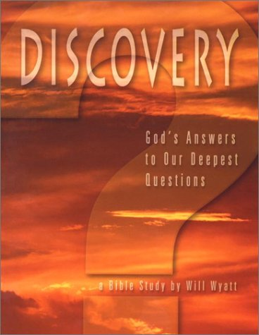 Discovery: God's Answers to Our Deepest Questions PDF