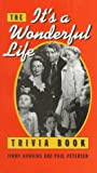 The It's A Wonderful Life Trivia Book (0517587874) by Jimmy Hawkins