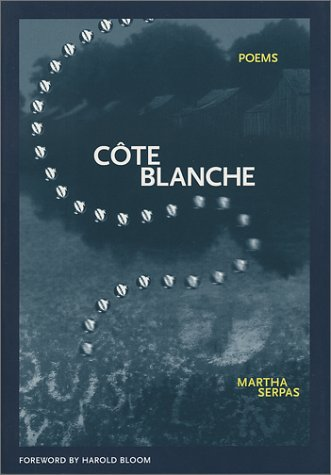 Cote Blanche, MARTHA SERPAS, HAROLD BLOOM