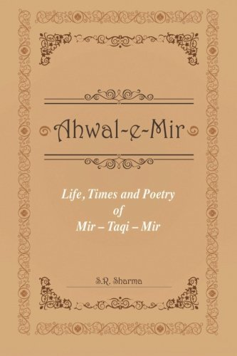 Life, Times and Poetry of Mir