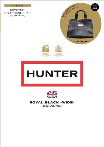 【販売店限定版】 HUNTER ROYAL BLACK -WIDE- (宝島社ブランドムック)
