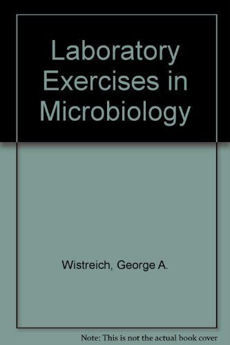 Laboratory Exercises in Microbiology PDF