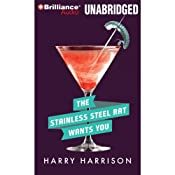The Stainless Steel Rat Wants You: Stainless Steel Rat, Book 4 | Harry Harrison