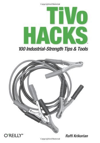tivo-hacks-100-industrial-strength-tips-tools-1st-edition-by-krikorian-raffi-2003-paperback