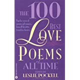 The 100 Best Love Poems of All Timeby Pockell Leslie (ed)