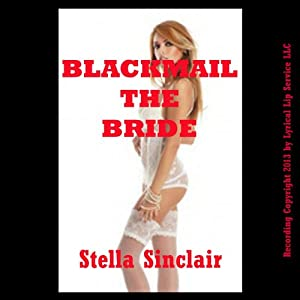 Blackmail the Bride Audiobook