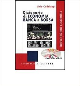 Dizionario di economia banca & borsa. Inglese-italiano