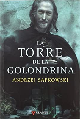 La saga de Geralt de Rivia VI. La torre de la golondrina