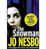 JO NESBO (The Snowman) By Jo Nesbo (Author) Paperback on (Aug , 2010)