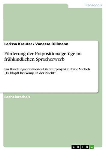 forderung-der-prapositionalgefuge-im-fruhkindlichen-spracherwerb-ein-handlungsorientiertes-literatur