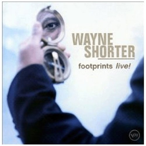 Wayne Shorter - Footprints Live - Zortam Music