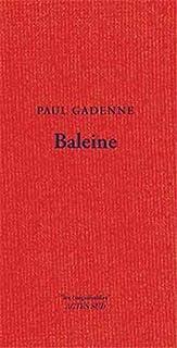 Baleine, Gadenne, Paul