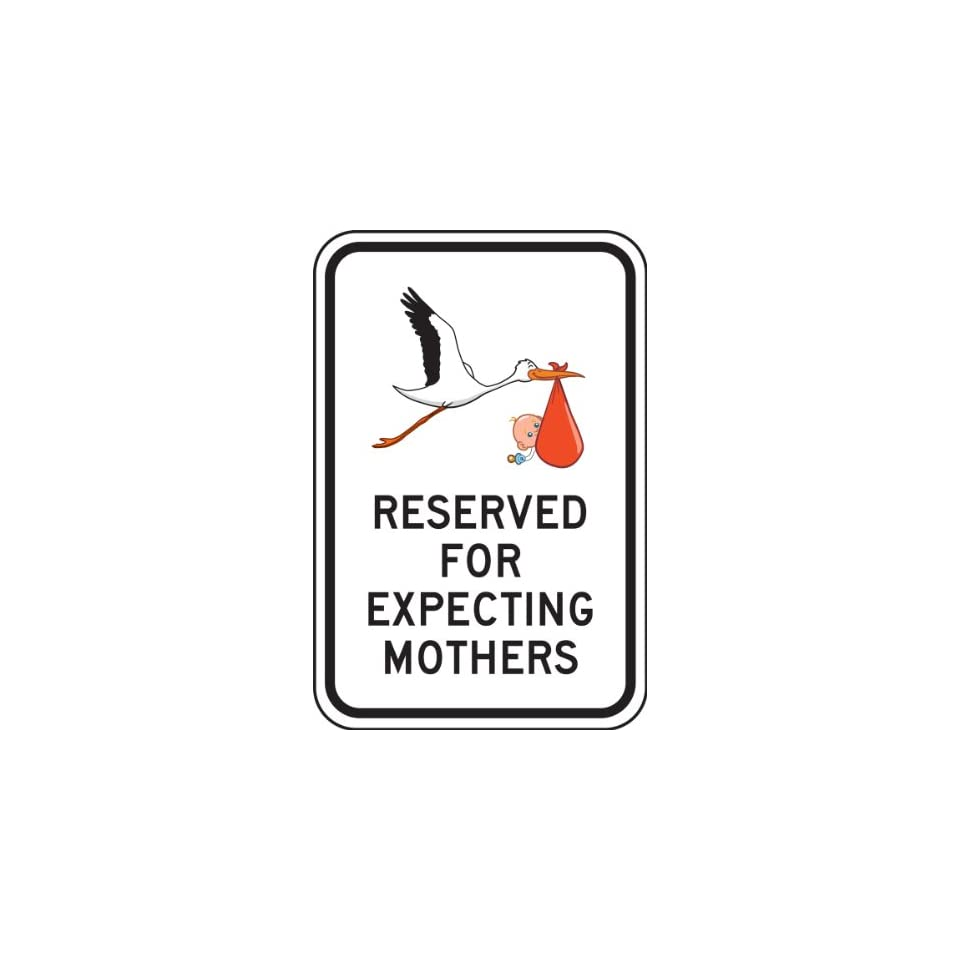 Accuform Signs FRP357RA Engineer Grade Reflective Aluminum Parking Sign, Legend RESERVED FOR EXPECTING MOTHERS with Graphic, 18 Length x 12 Width x 0.080 Thickness, Black on White