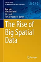The Rise of Big Spatial Data Front Cover