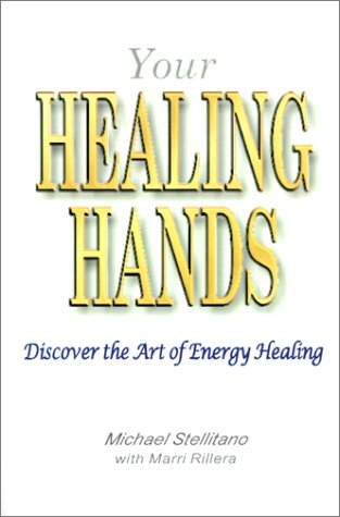 Your Healing Hands Discover the Art of Energy Healing091022322X