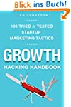 Growth Hacking Handbook: 100 practica...