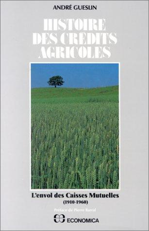 histoire-des-credits-agricoles-tome-1-lenvol-des-caisses-mutuelles