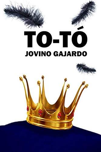 TO-TÓ  [Gajardo, Jovino] (Tapa Blanda)