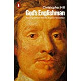 God's Englishman: Oliver Cromwell and the English Revolutionby Christopher Hill