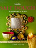 img - for Salt Dough: 20 Practical Projects for the Home (Inspirations) by Penny Boylan (1998-01-03) book / textbook / text book