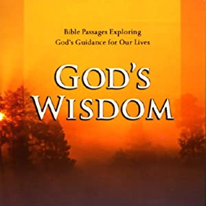 God's Wisdom: Bible Passages Exploring God's Guidance for Our Lives | [Simon & Schuster Audio]