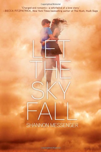 Let Sky Fall Shannon Messenger