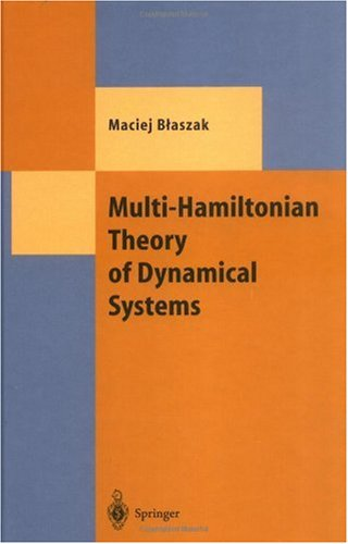 Multi-Hamiltonian Theory of Dynamical Systems (Theoretical and Mathematical Physics)