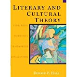 Literary and Cultural Theory: From Basic Principles to Advanced Applications 1st (first) edition Text Only