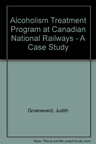 alcoholism-treatment-program-at-canadian-national-railways-a-case-study