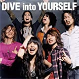 HIGH and MIGHTY COLOR「DIVE into YOURSELF」