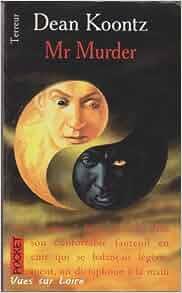 An overview of mr murder novel by dean koontz